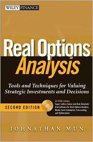 Real Options Analysis Tools and Techniques for Valuing Strategic