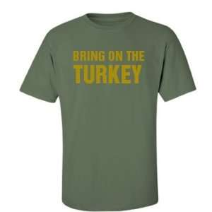 com Bring On The Turkey Custom Unisex Gildan Ultra Cotton Crew Neck