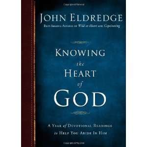 Knowing the Heart of God A Year of Devotional Readings to