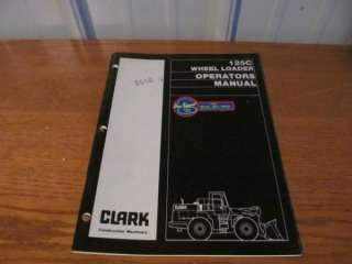 CLARK 125C Wheel Loader OPERATORS MANUAL #3343 (K 74)