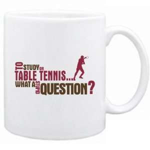 New  To Study Or Table Tennis  What A Stupid Question