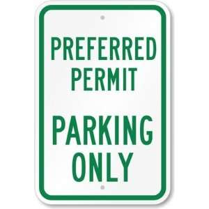 Preferred Permit Parking Only High Intensity Grade Sign