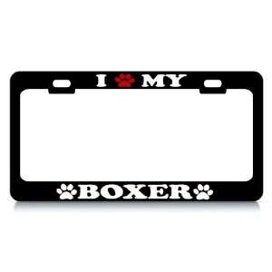I LOVE MY BOXER Dog Pet Auto License Plate Frame Tag