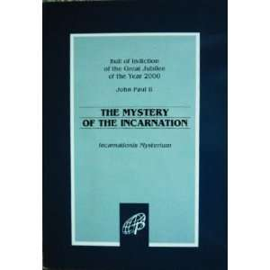 (Incarnationis Mysterium) (9780819848024) Pope John Paul II Books