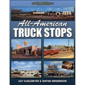 All American Truck Stops (A Photo Gallery) [Paperback