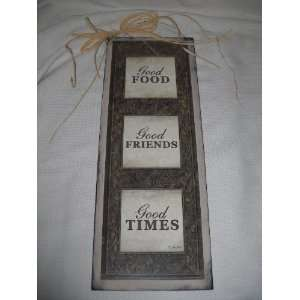 Good Food Friends Times Kitchen Wooden Wall Art Sign