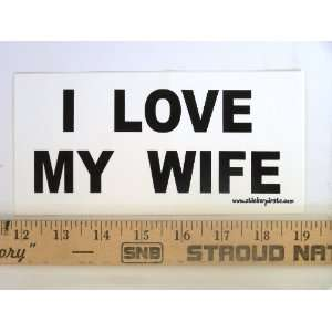 * Magnet* I Love My Wife Magnetic Bumper Sticker